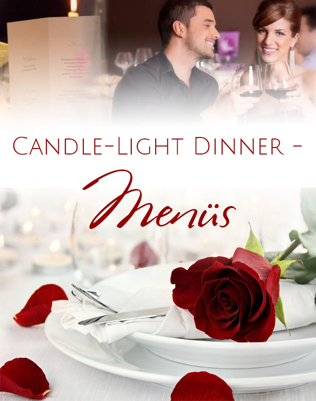 Romantisches Candle Light Dinner bei uns!